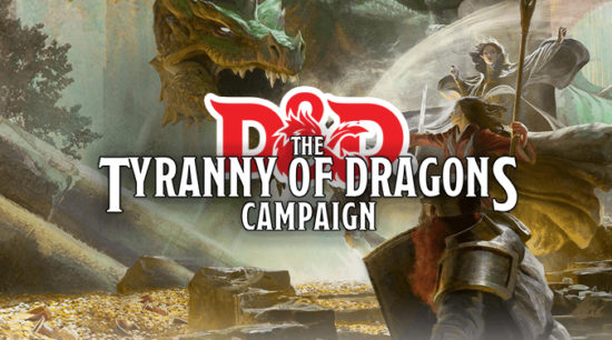 Tyranny of Dragons Campaign